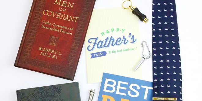 The Ultimate LDS Father's Day Gift Guide