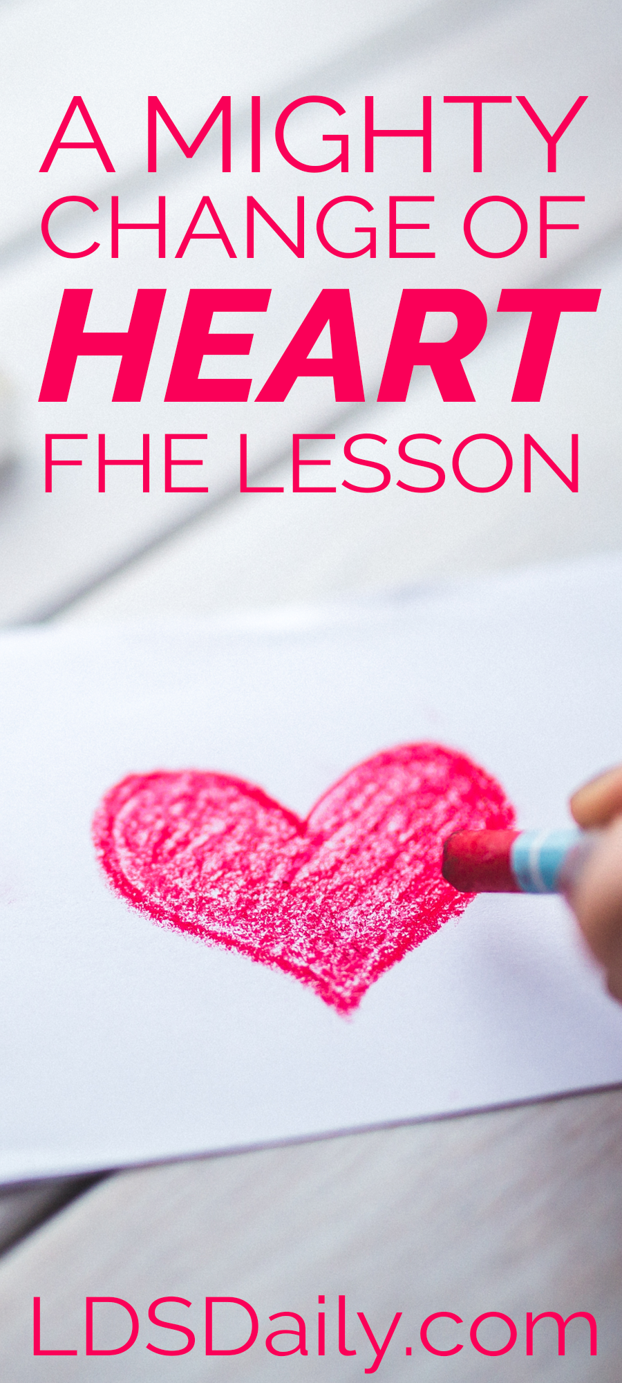 a-mighty-change-of-heart-fhe-lesson