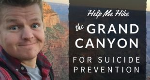 Help Seth Adam Smith Hike the Grand Canyon for Suicide Prevention