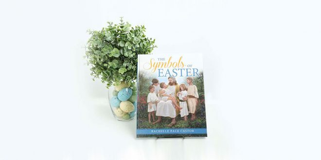 7 faith filled lds easter gifts lds daily 7 faith filled lds easter gifts negle Choice Image