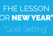 fhe-lesson-for-new-year's-goal-setting