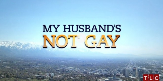 My Husband's Not Gay TLC