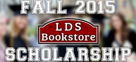 LDS Bookstore Announces 2015 Fall Scholarship for LDS Students
