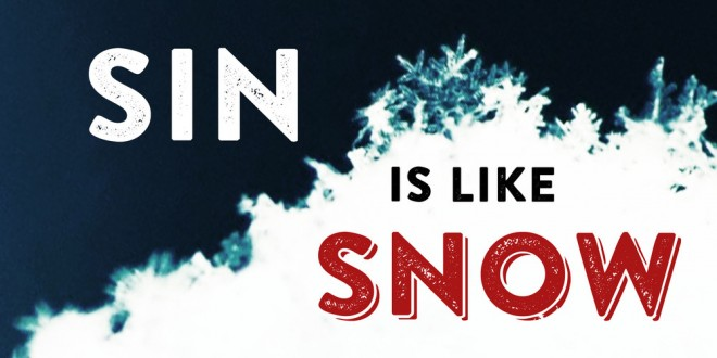 Sin is Like Snow