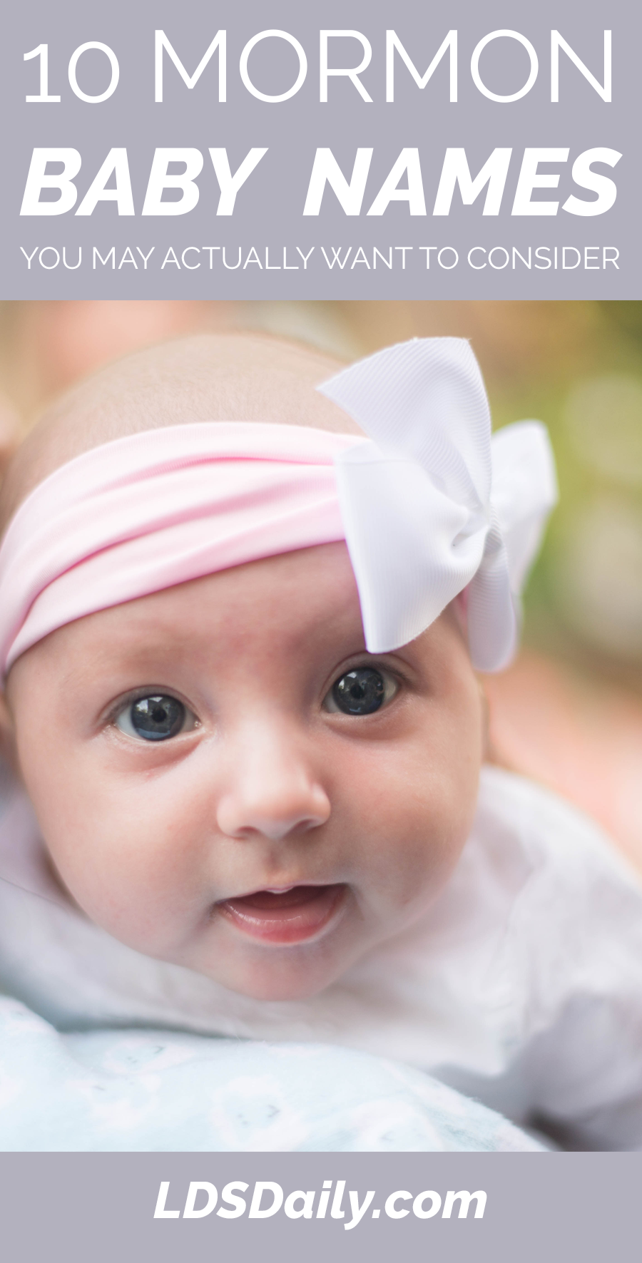 10 Mormon Baby Names You May Actually Want To Consider Lds Daily
