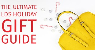The Ultimate LDS Holiday Gift Guide