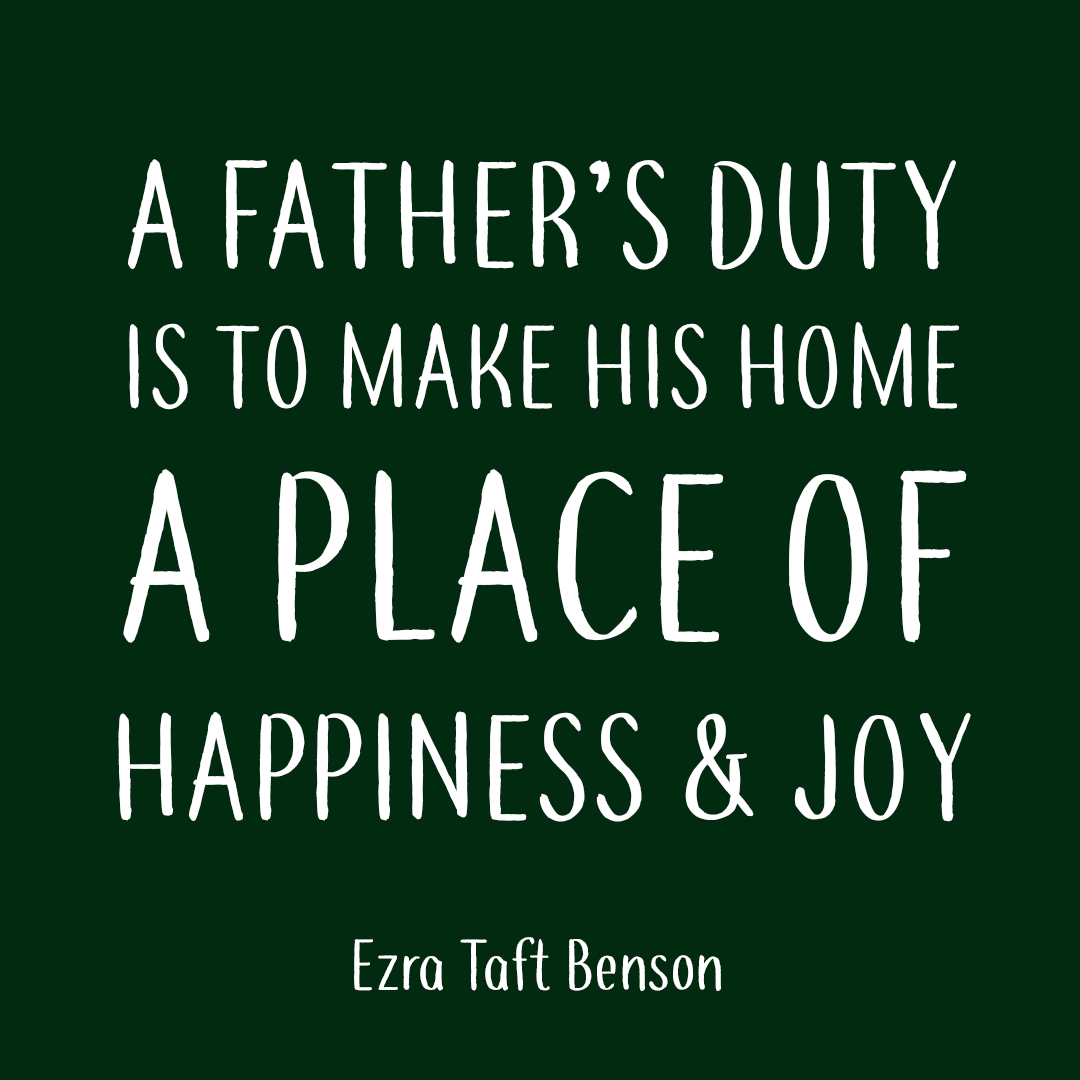 8 Lds Fathers Day Quotes Lds Daily