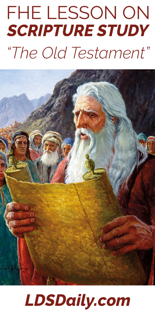 fhe-lesson-on-scripture-study-the-old-testament