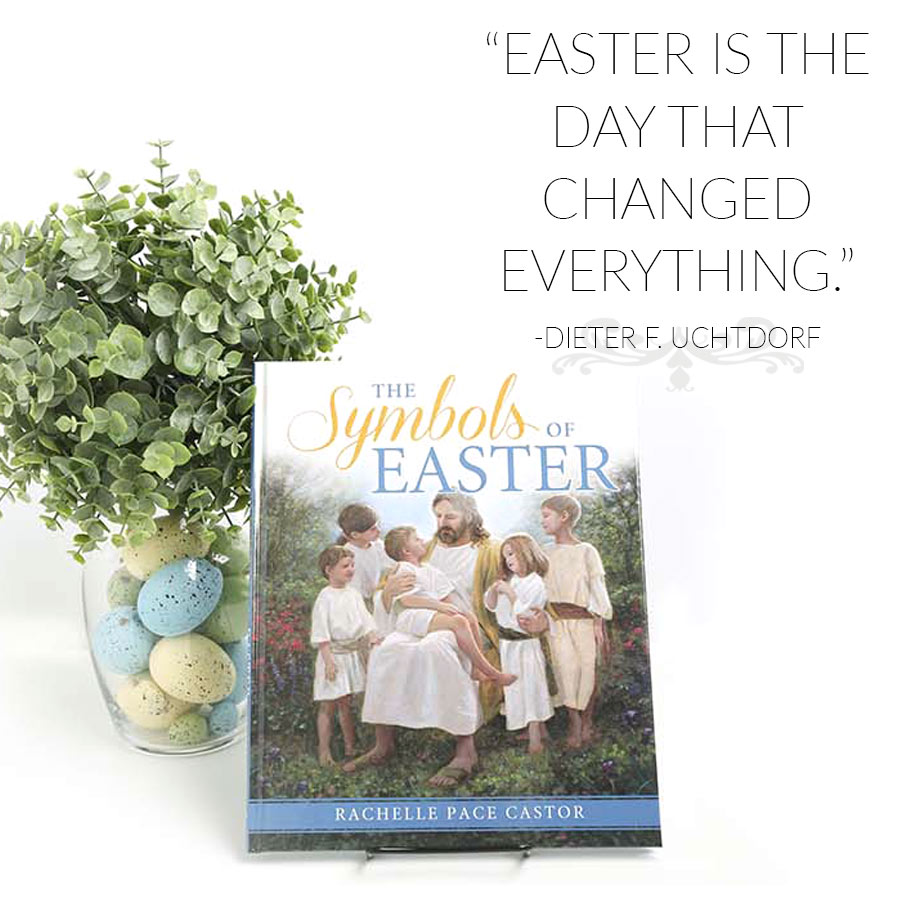 7 Faith Filled Lds Easter Gifts Lds Daily