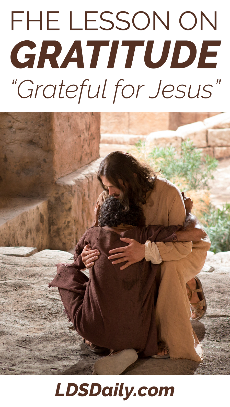 FHE Lesson on Gratitude - Grateful for Jesus