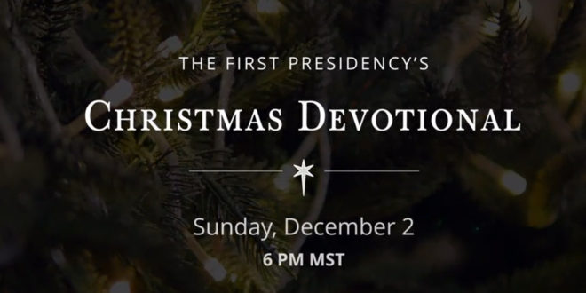2019 Christmas Devotional Lds Watch the First Presidency's Christmas Devotional | LDS Daily