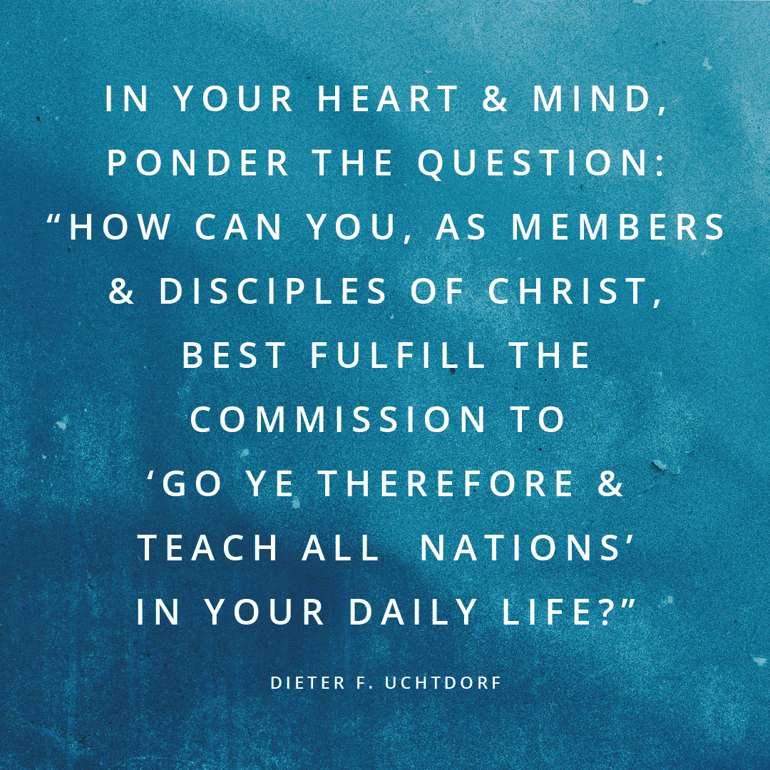 Here's One Invitation to Act from Every General Conference Talk - Dieter F. Uchtdorf