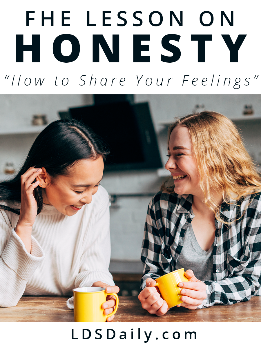fhe-lesson-on-honesty-how-to-share-your-feelings