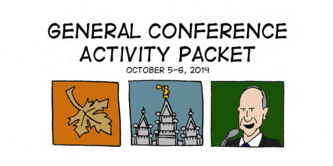 FREE General Conference Activity Coloring + Activity Packets! (October 2019)