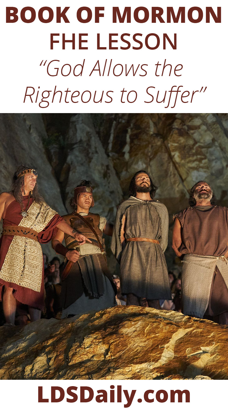 Book of Mormon FHE Lesson - God Allows the Righteous to Suffer PIN