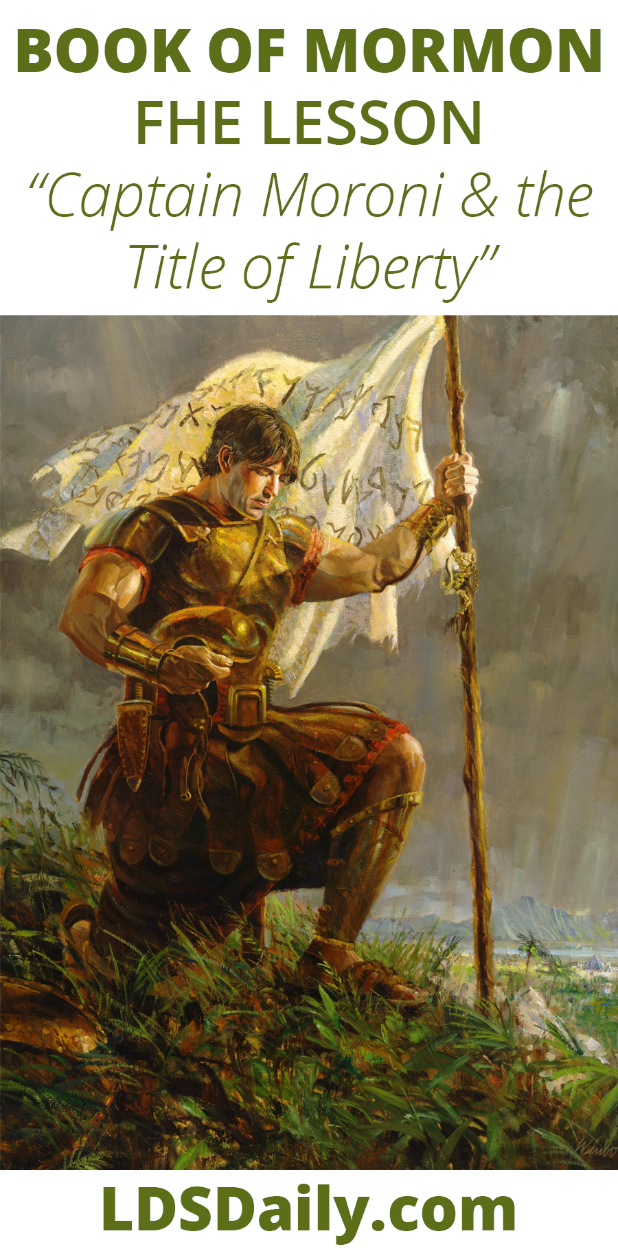 Book of Mormon FHE Lesson - Captain Moroni and the Title of Liberty