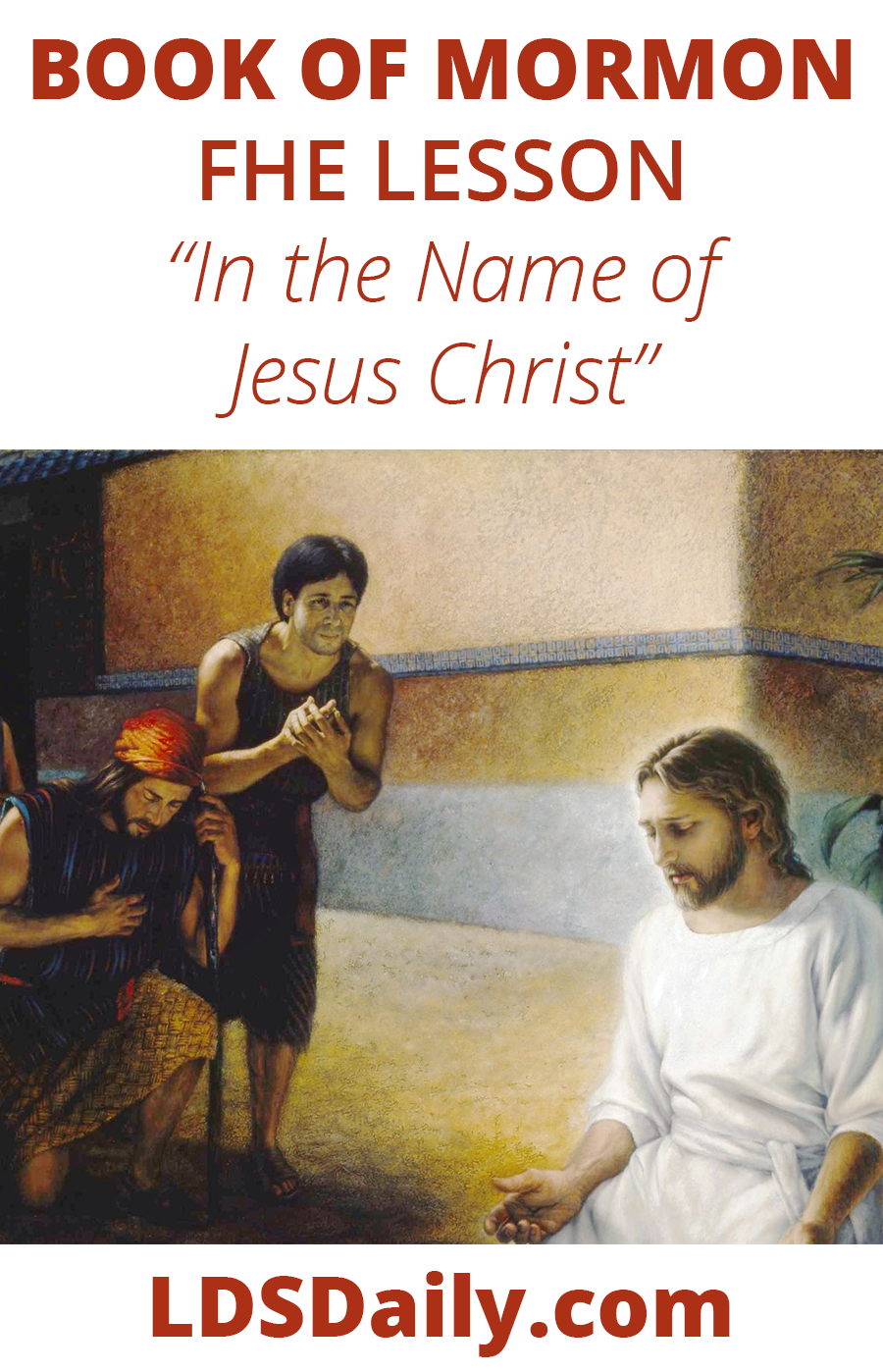 Book of Mormon FHE Lesson - In the Name of Jesus Christ PIN