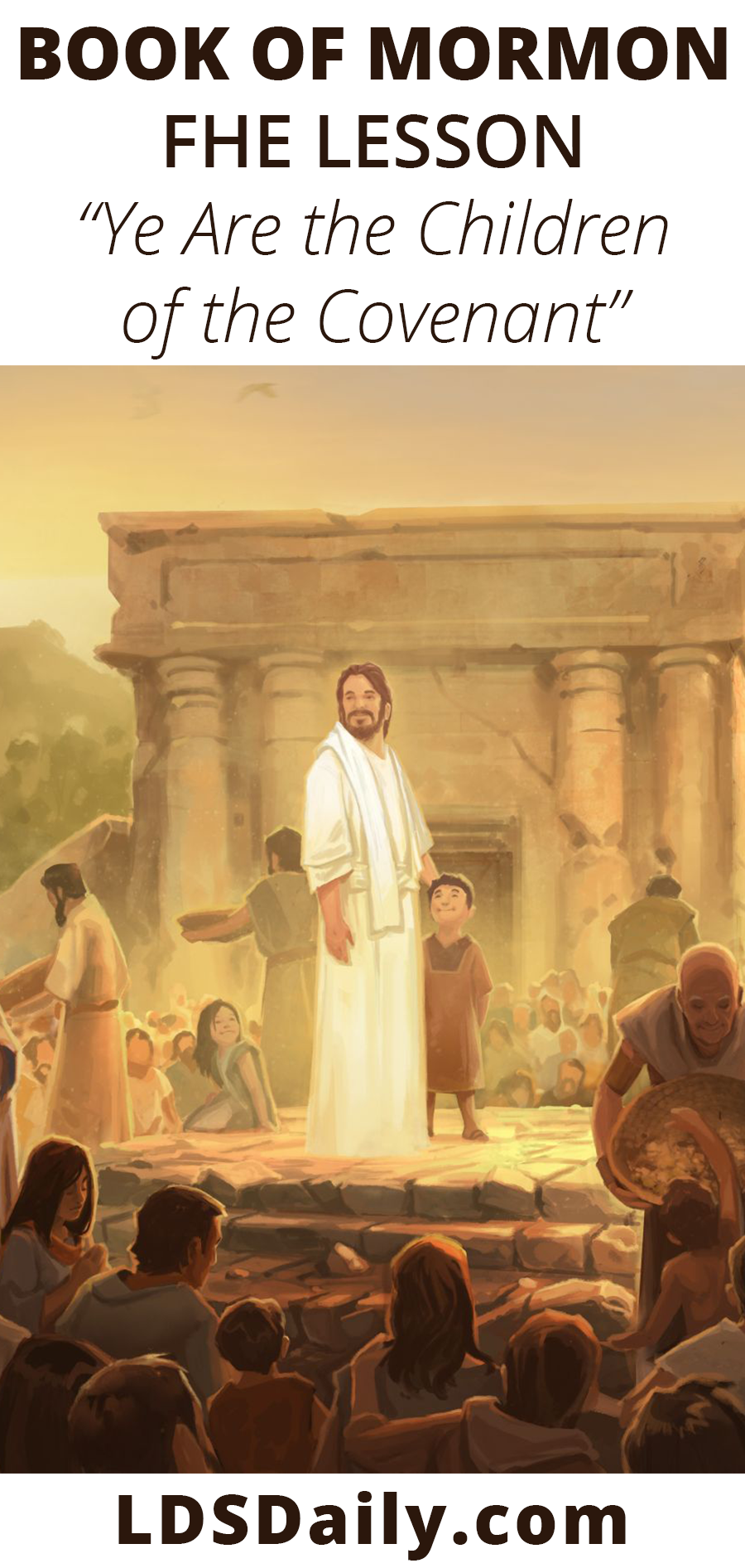 Book of Mormon FHE Lesson - Ye Are the Children of the Covenant