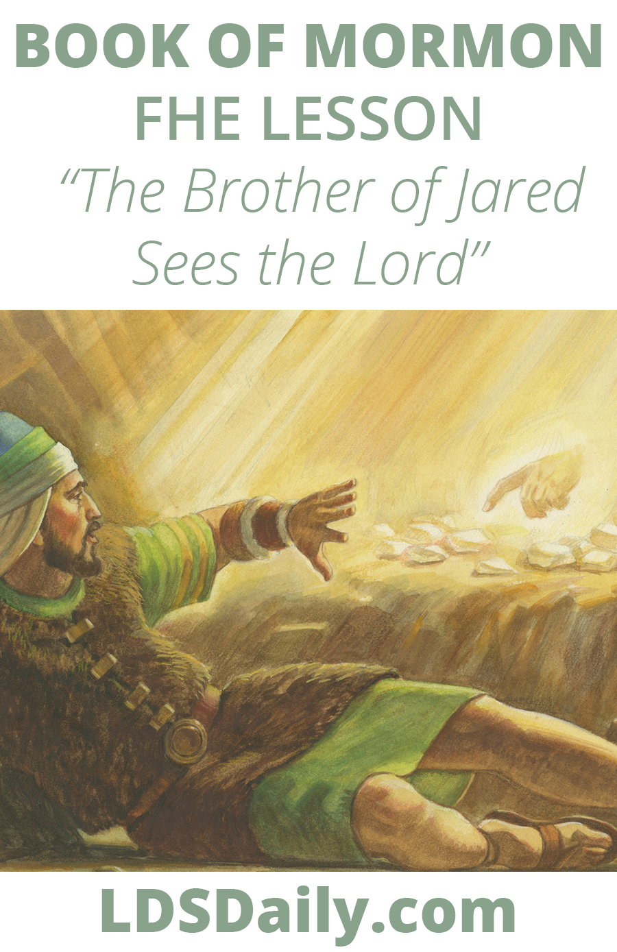 Book of Mormon FHE Lesson - The Brother of Jared Sees the Lord PIN
