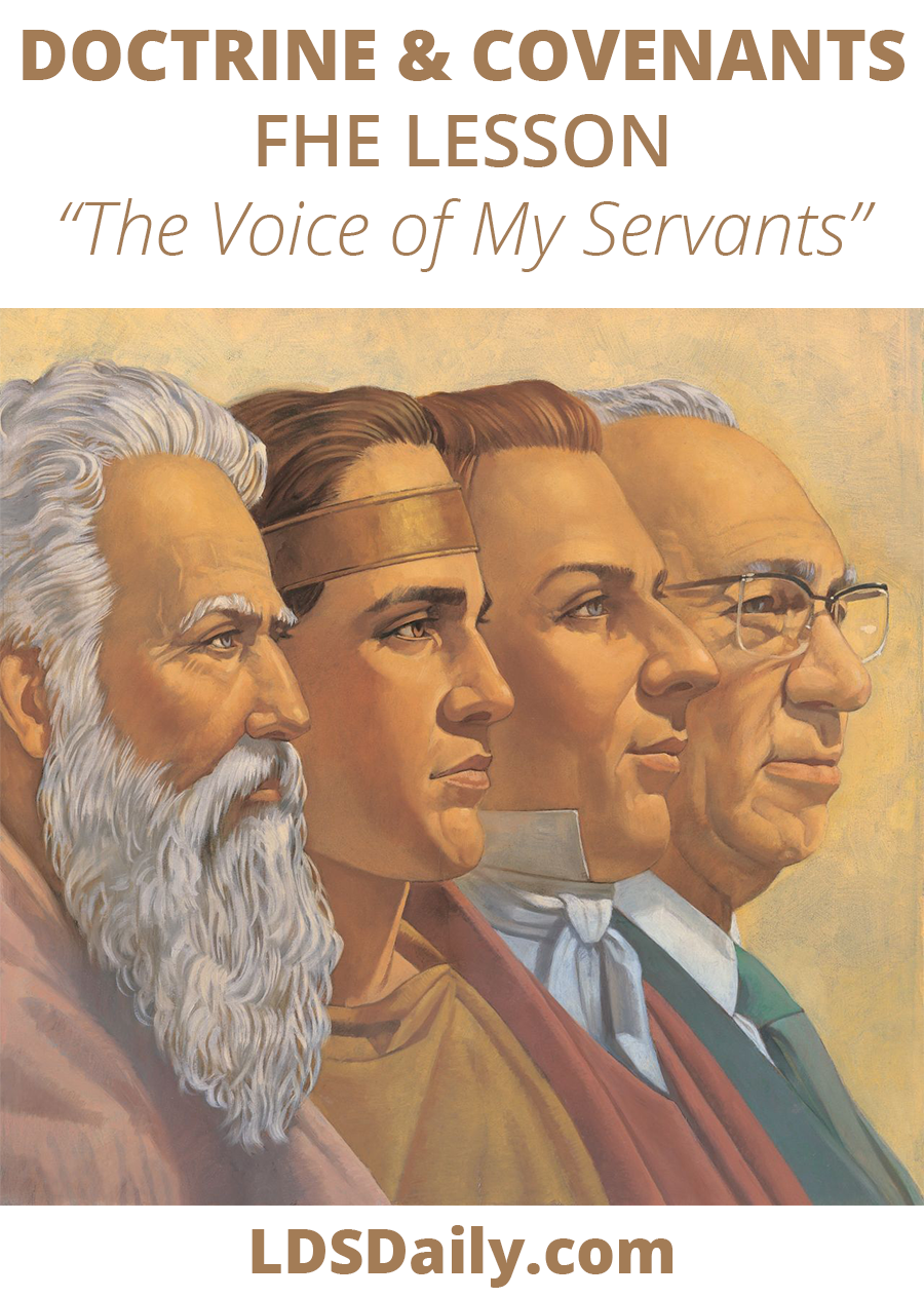 Doctrine and Covenants FHE Lesson - The Voice of My Servants