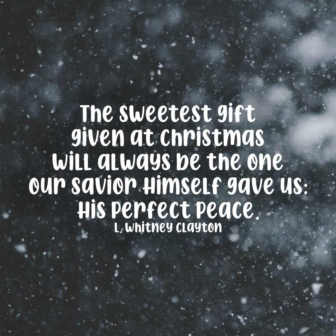 LDS Christmas Quotes | L. Whitney Clayton